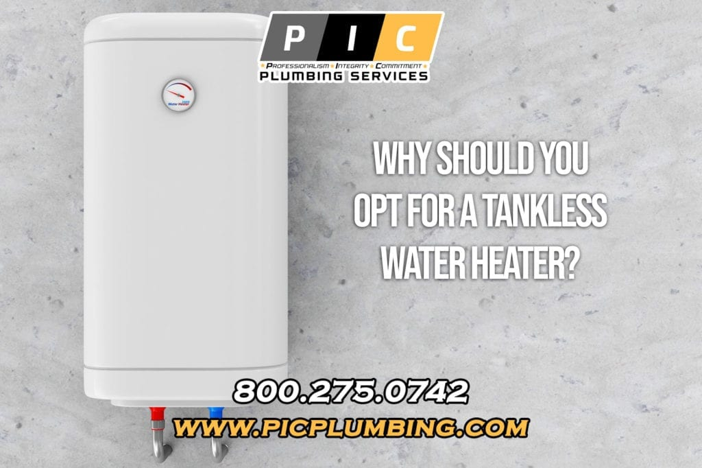 Why Should You Opt for a Tankless Water Heater in San Diego California