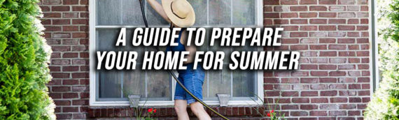 Tips to Prepare Your Home for Summer in San Diego Ca