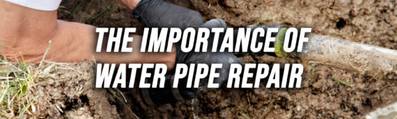 Importance of Water Pipe Repair in San Diego Ca