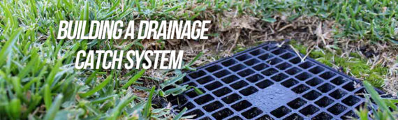 How To Build a Drainage Catch Basin in San Diego Ca