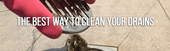 The Best Way To Clean Your Drains in San Diego Ca
