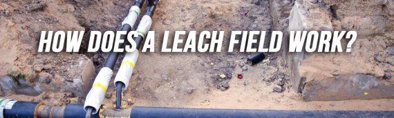 What is a Leach Field in San Diego
