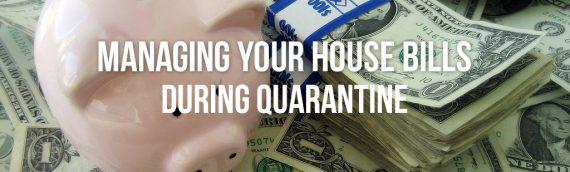 Managing Your House Bills During Coronavirus San Diego Ca