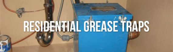 What is a Residential Grease Trap in San Diego Ca