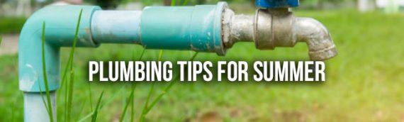 Summertime Plumbing Tips in San Diego